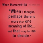 13. when moment 68