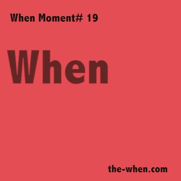5. whenmoment 19